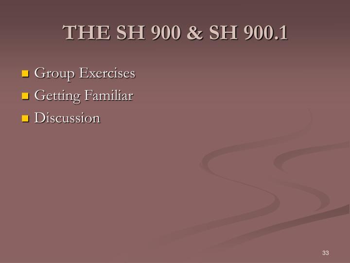 THE SH 900 & SH 900.1
