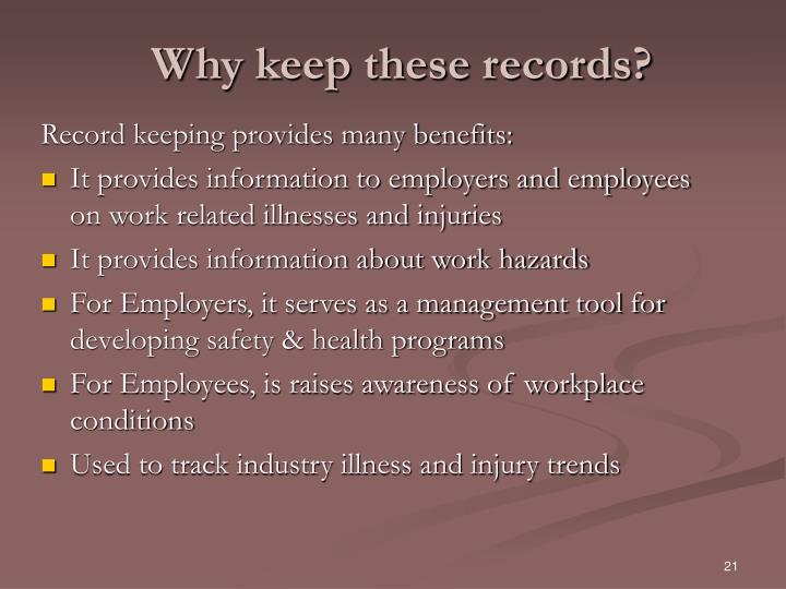 Why keep these records?