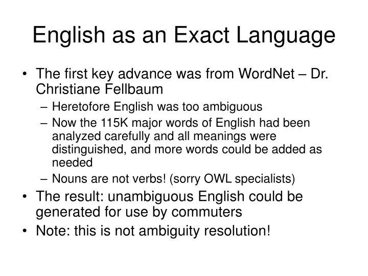 English as an Exact Language