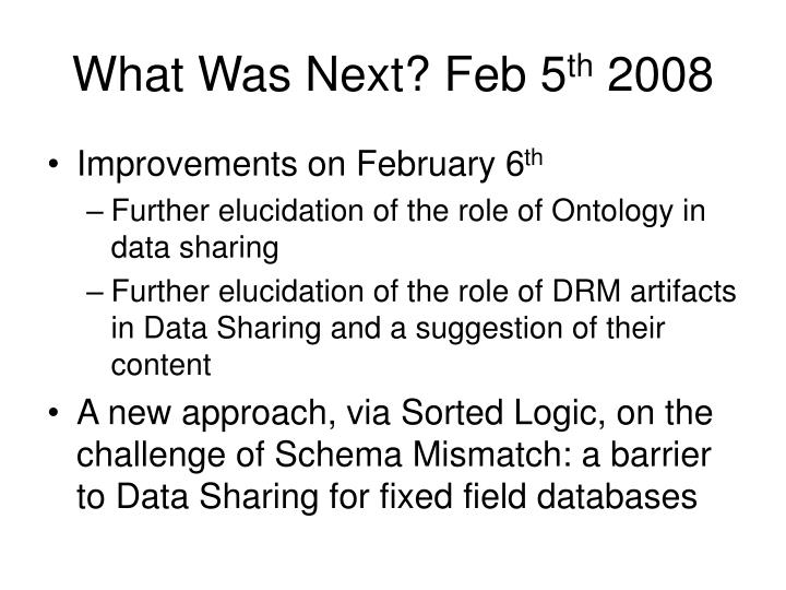 What Was Next? Feb 5