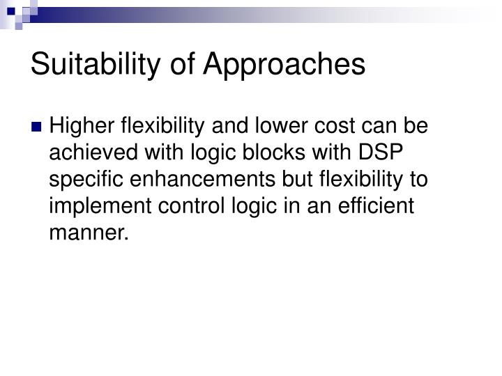 Suitability of Approaches
