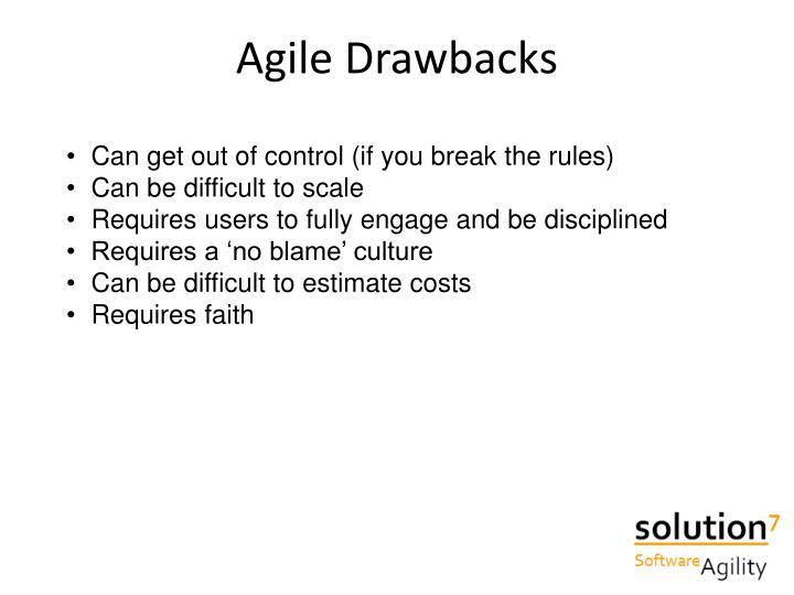 Agile Drawbacks