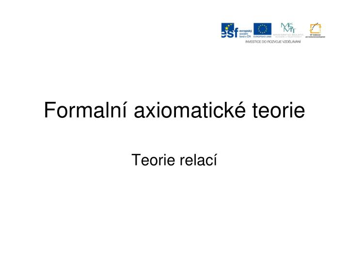 formaln axiomatick teorie n.