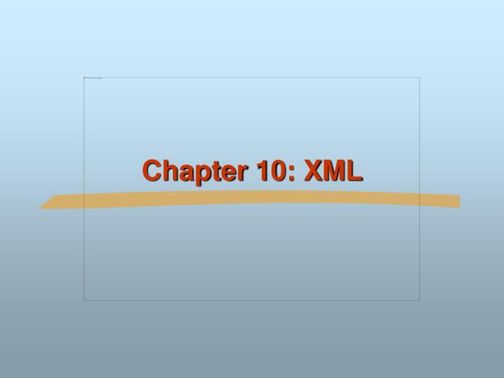 Chapter 10 xml