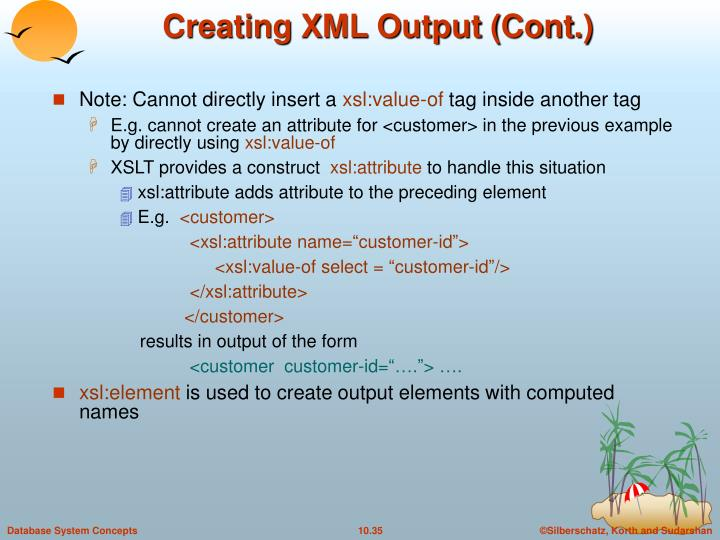 Creating XML Output (Cont.)