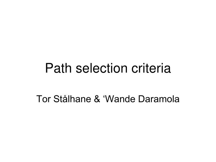 path selection criteria n.