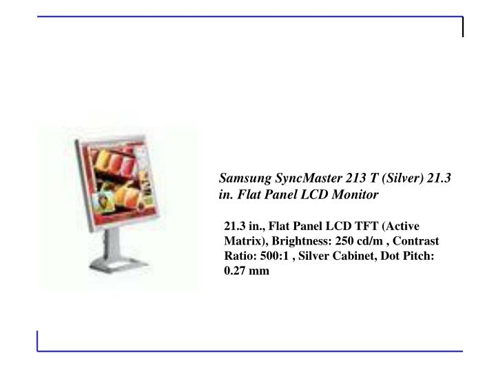 Samsung SyncMaster 213 T (Silver) 21.3 in. Flat Panel LCD Monitor