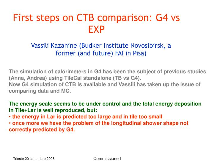 First steps on CTB comparison: G4 vs EXP
