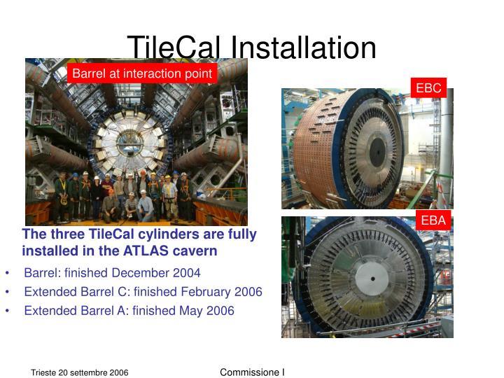 Tilecal installation