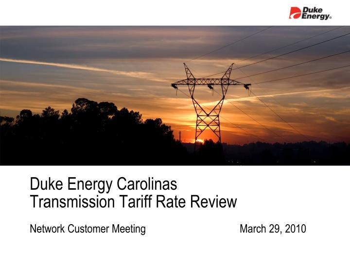 duke energy carolinas transmission tariff rate review n.