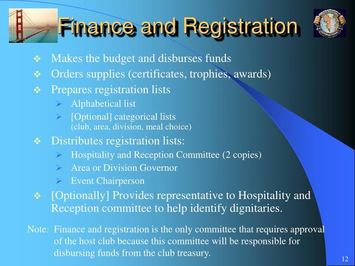 Finance and Registration