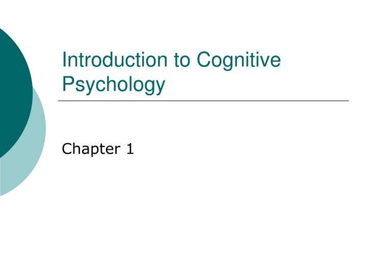 cognitive psychology goldstein ch 1 Mypsychlab: this online, all-in-one study resource offers a dynamic, electronic version of the cognitive psychology, 3e textbook with embedded video clips (close-captioned and with post-viewing activities) and embedded animations and simulations that dynamically illustrate chapter concepts.