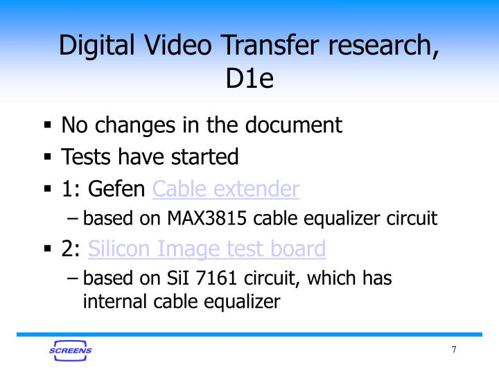 Digital Video Transfer research, D1e