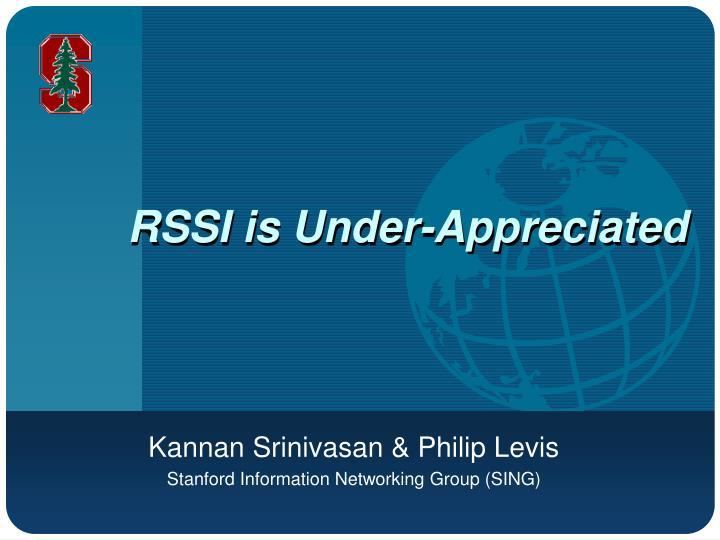 rssi is under appreciated n.
