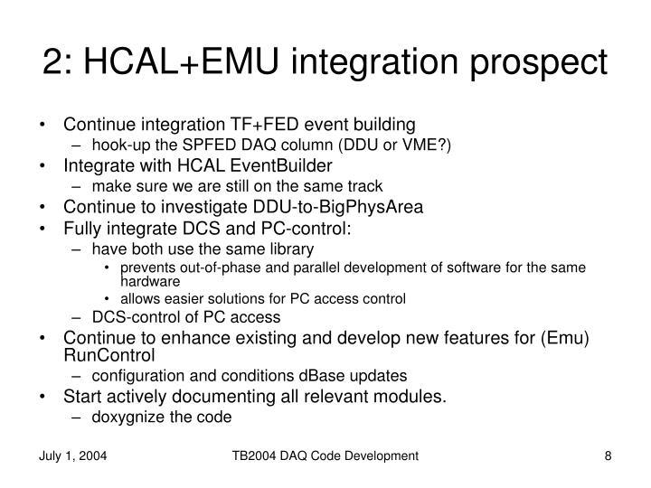 2: HCAL+EMU integration prospect