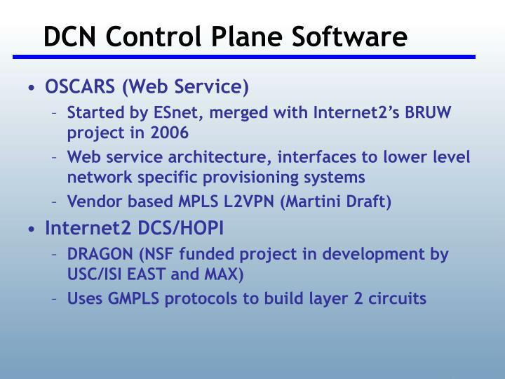 DCN Control Plane Software