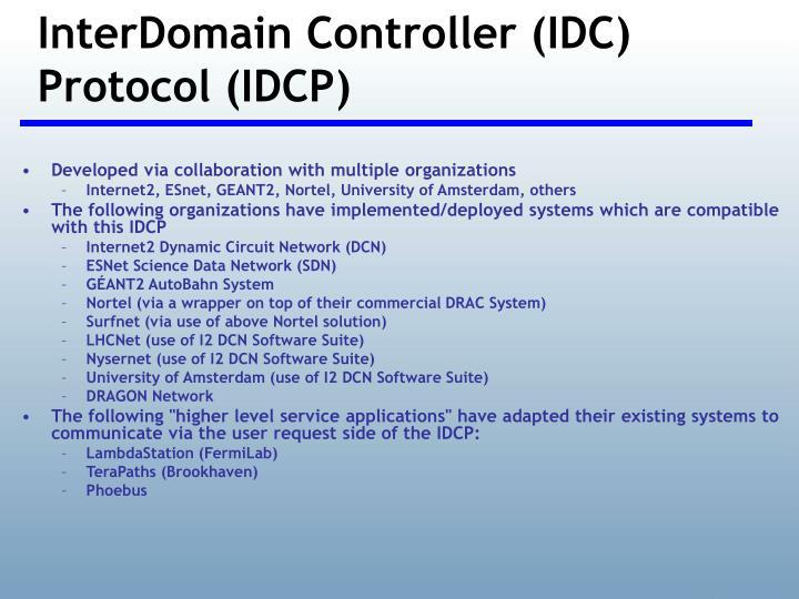 InterDomain Controller (IDC) Protocol (IDCP)