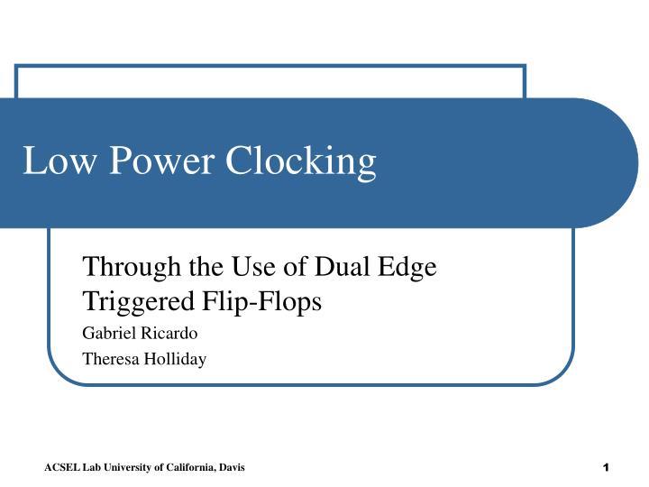 low power clocking n.