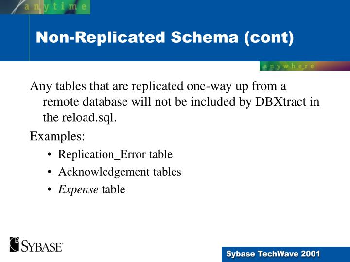 Any tables that are replicated one-way up from a remote database will not be included by DBXtract in the reload.sql.
