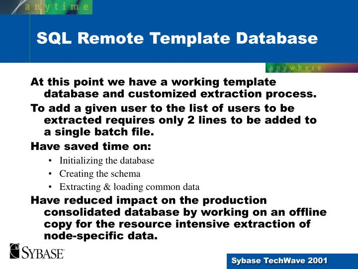 At this point we have a working template database and customized extraction process.