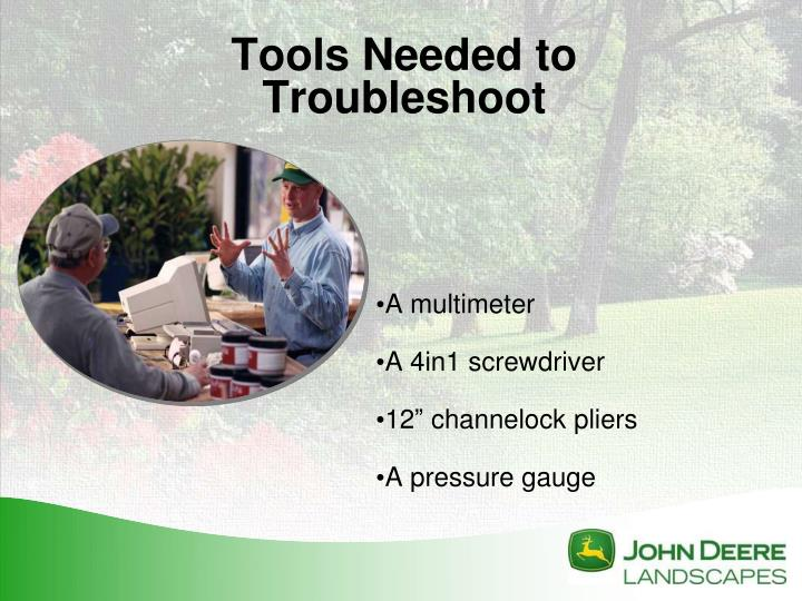 Tools Needed to Troubleshoot