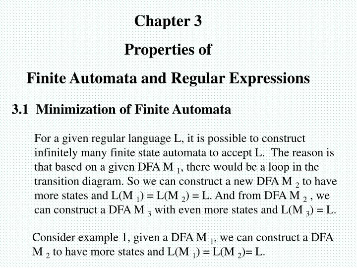 PPT - Chapter 3 Properties of Finite Automata and Regular