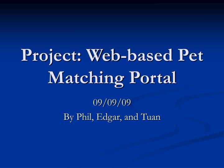 project web based pet matching portal n.