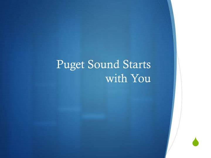 puget sound starts with you n.