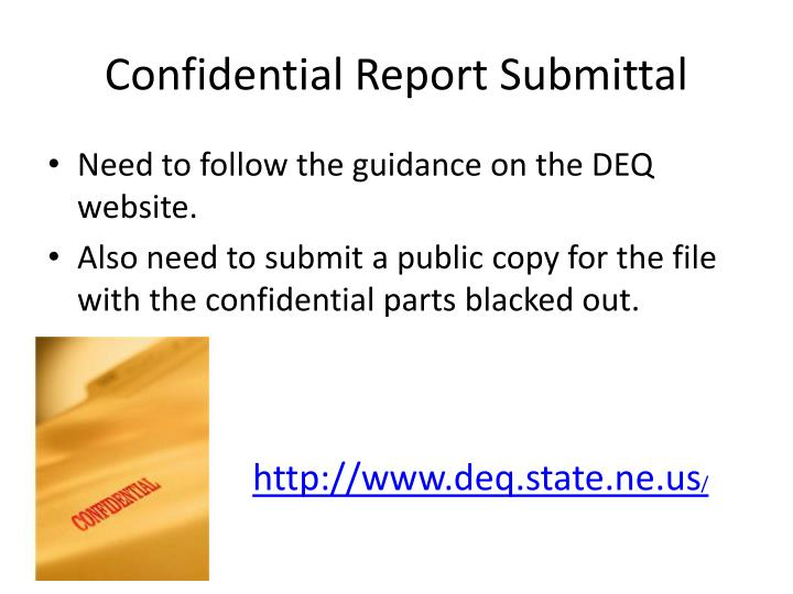 Confidential Report Submittal