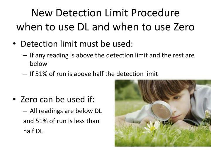 New Detection Limit Procedure