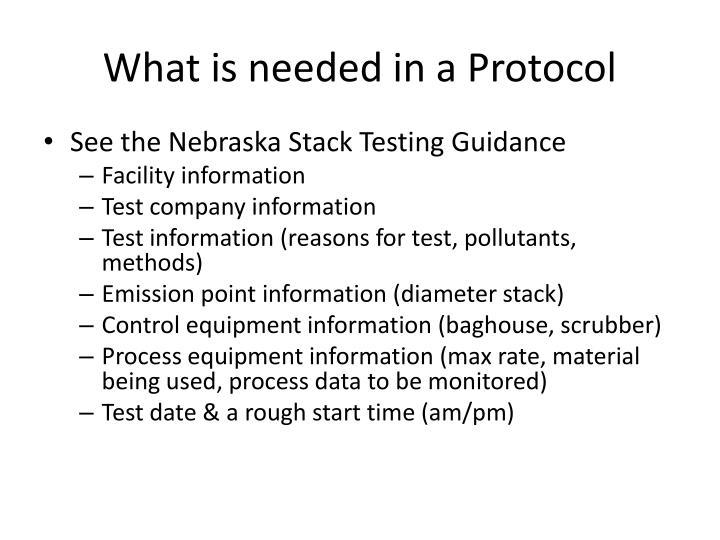 What is needed in a Protocol
