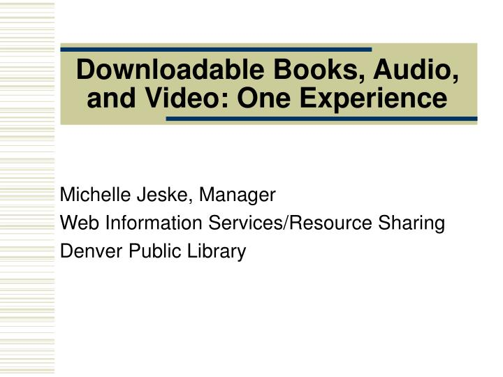 downloadable books audio and video one experience n.