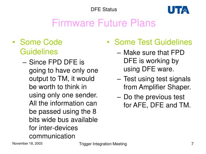 Firmware Future Plans