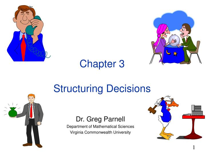 chapter 3 structuring decisions n.