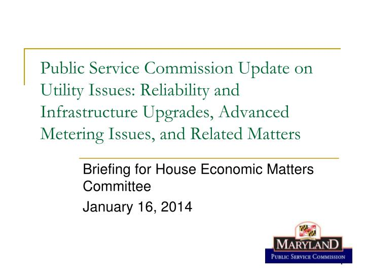 Briefing for house economic matters committee january 16 2014