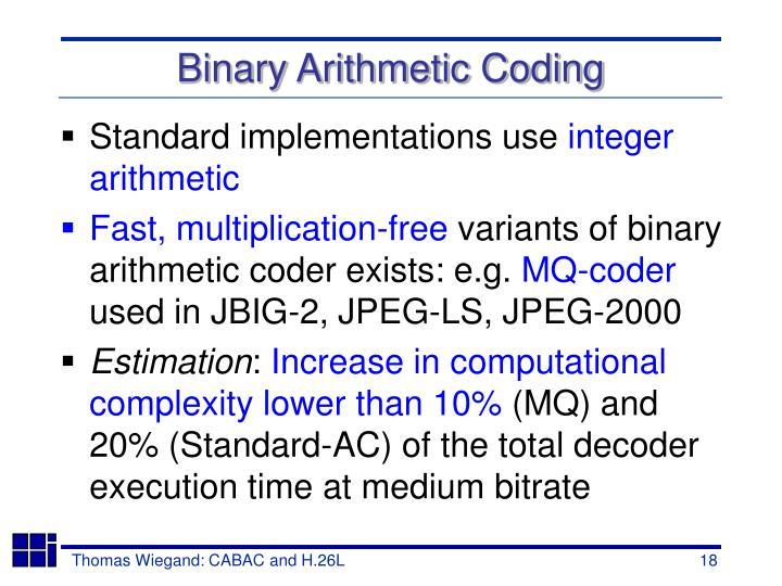 Binary Arithmetic Coding