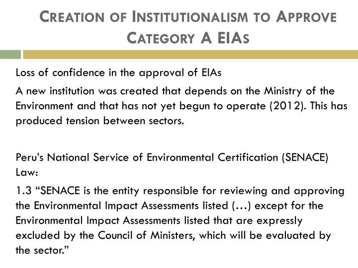 Creation of Institutionalism to Approve Category A EIAs