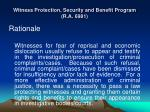 witness protection security and benefit program r a 6981