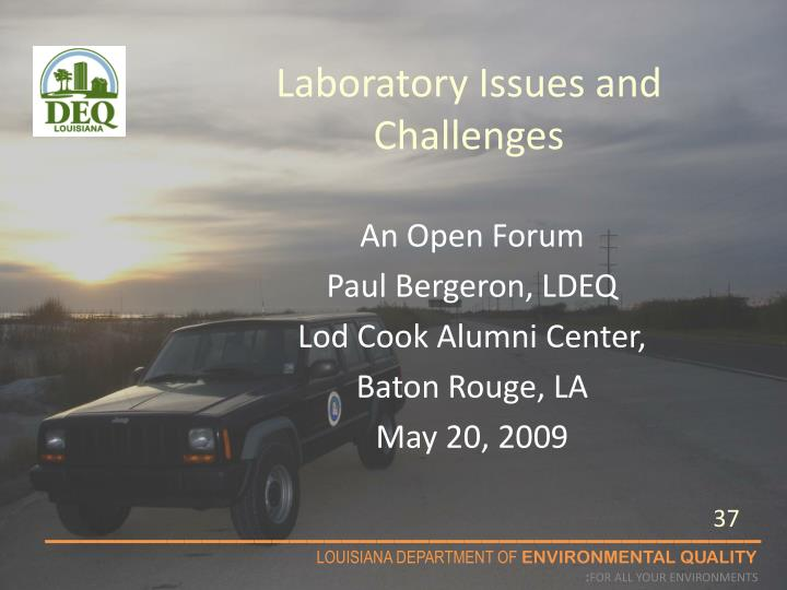 Laboratory Issues and Challenges