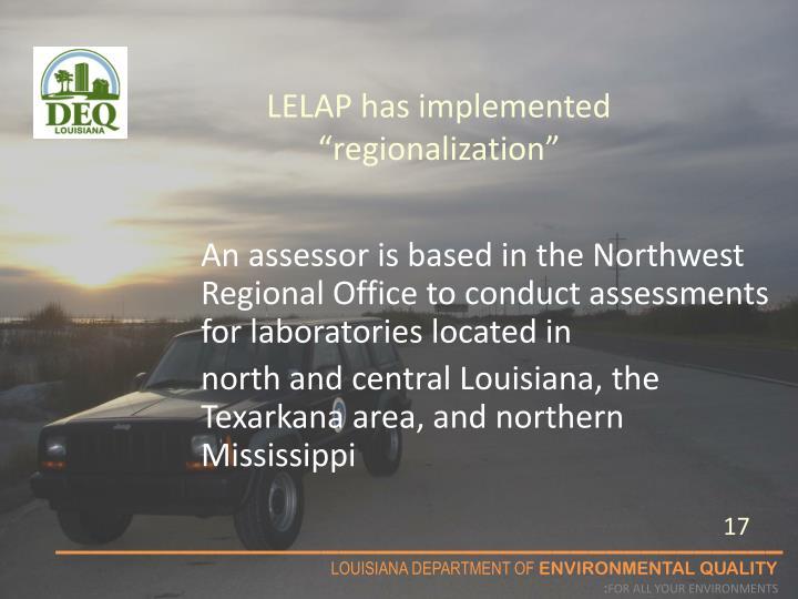"LELAP has implemented ""regionalization"""