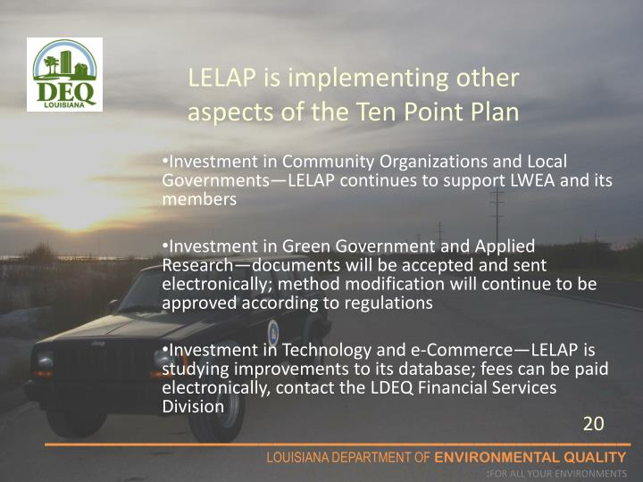 LELAP is implementing other aspects of the Ten Point Plan