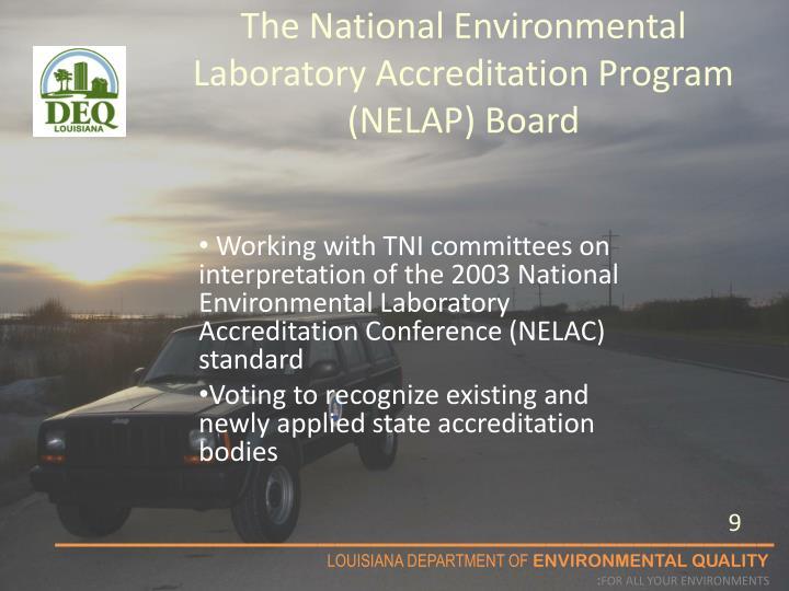 The National Environmental Laboratory Accreditation Program (NELAP) Board