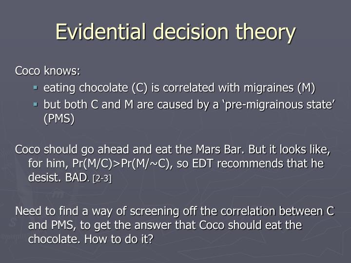 Evidential decision theory