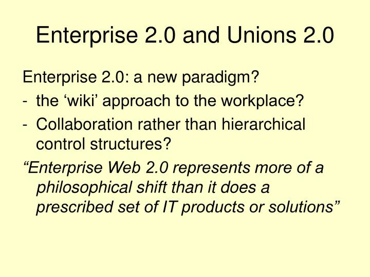 Enterprise 2.0 and Unions 2.0