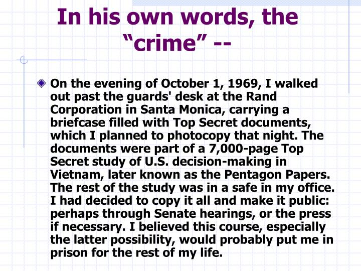 """In his own words, the """"crime"""" --"""