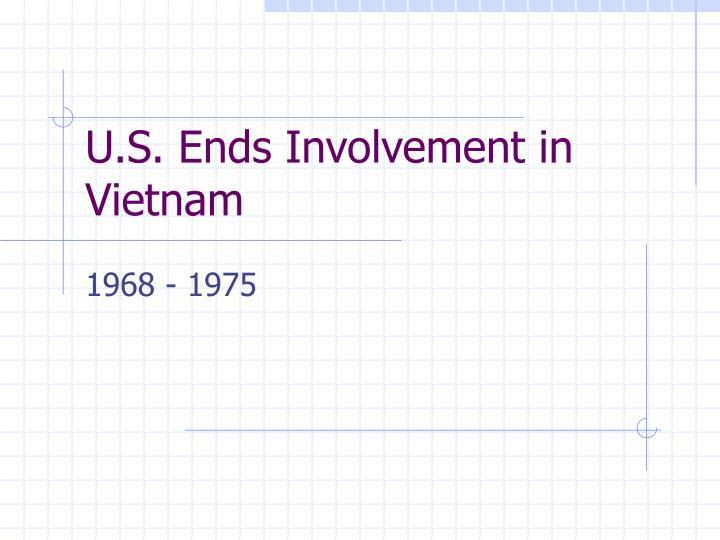 U s ends involvement in vietnam