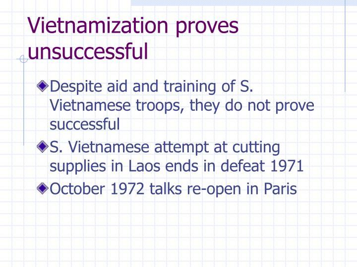 Vietnamization proves unsuccessful