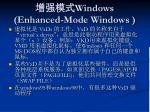 windows enhanced mode windows1