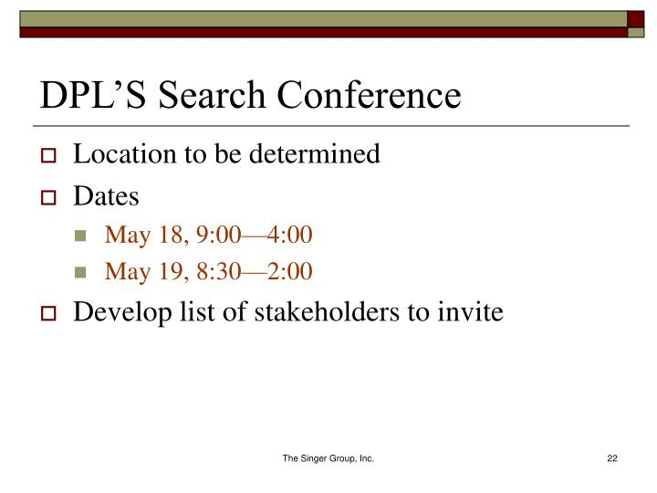 DPL'S Search Conference
