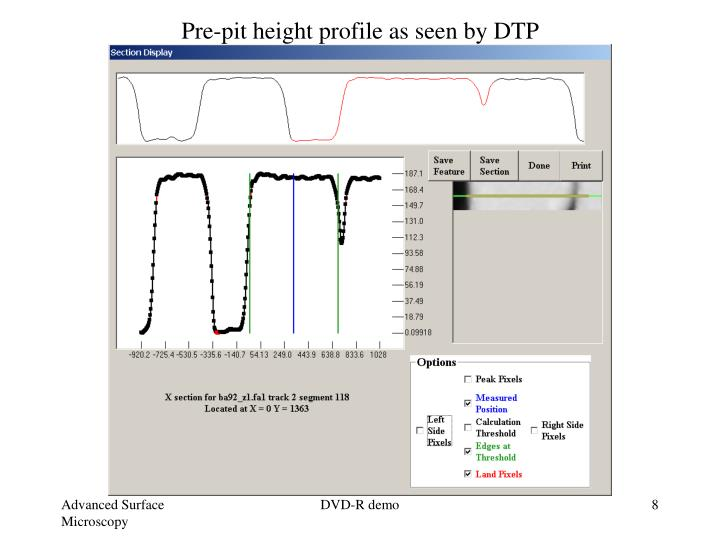 Pre-pit height profile as seen by DTP